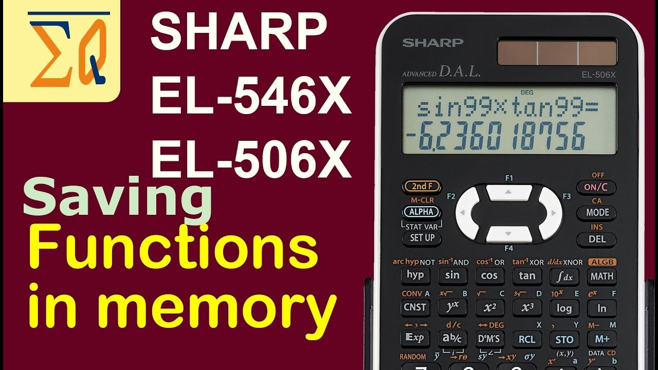 Sharp El 546x Le 506x Storing Formula In Memory And Numbers In