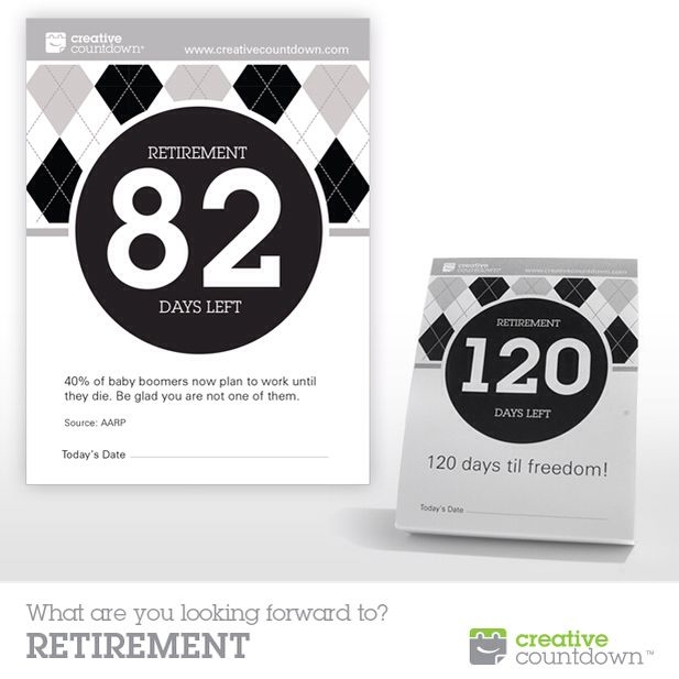 Creative Countdowns 120 Day Countdown To Retirement Makes A Unique