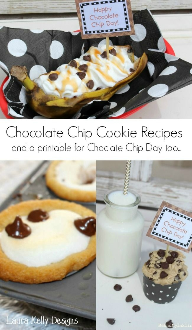 Three Recipes For National Chocolate Chip Day Printables Free