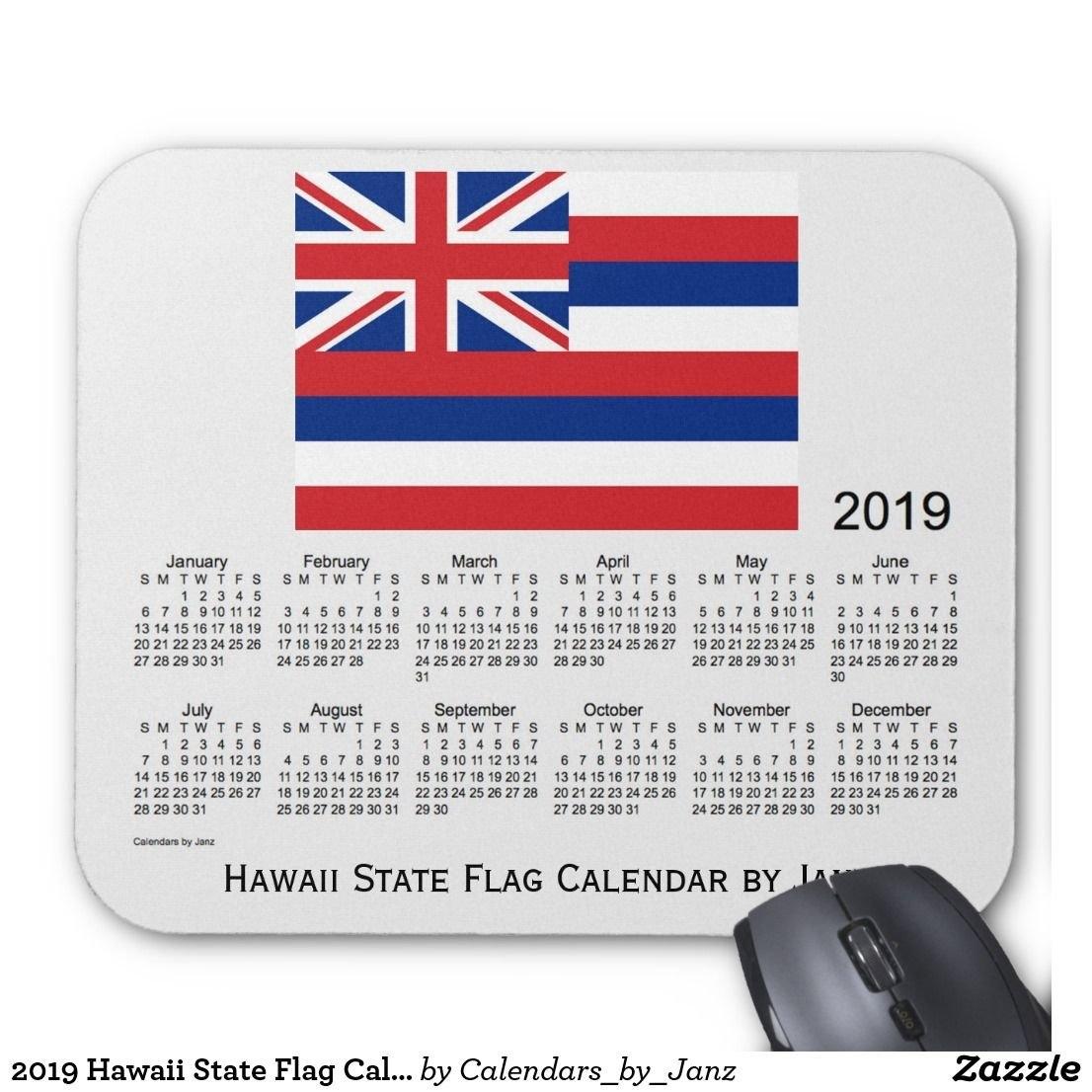 2019 Hawaii State Flag Calendarjanz Mouse Pad   2019 Calendars Calendar 2019 Hawaii