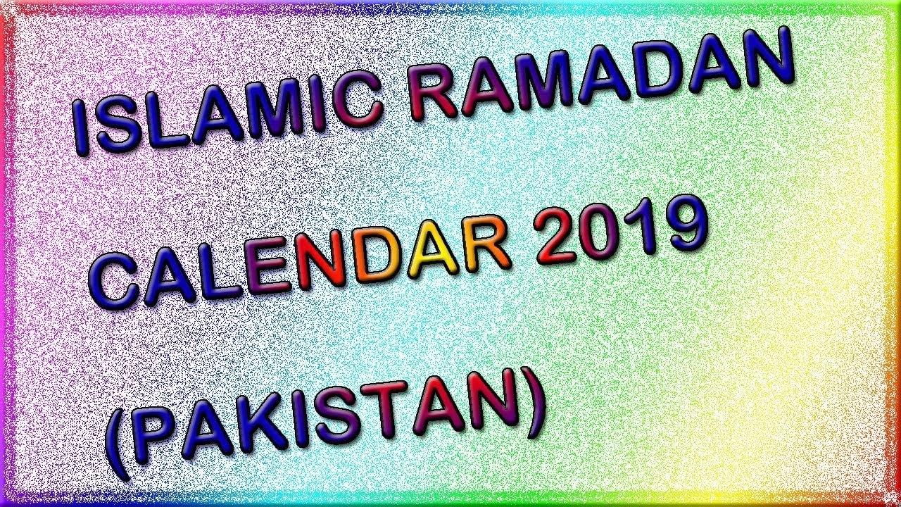 Islamic Ramadan Calendar 2019 Pakistan – Youtube Calendar 2019 Ramadan