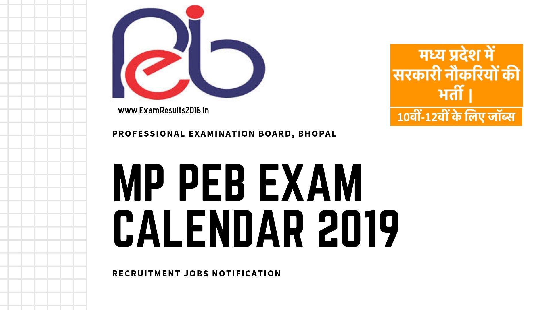 Mp Peb Exam Calendar 2019, Upcoming Recruitment Jobs Notification Calendar 2019 Neu