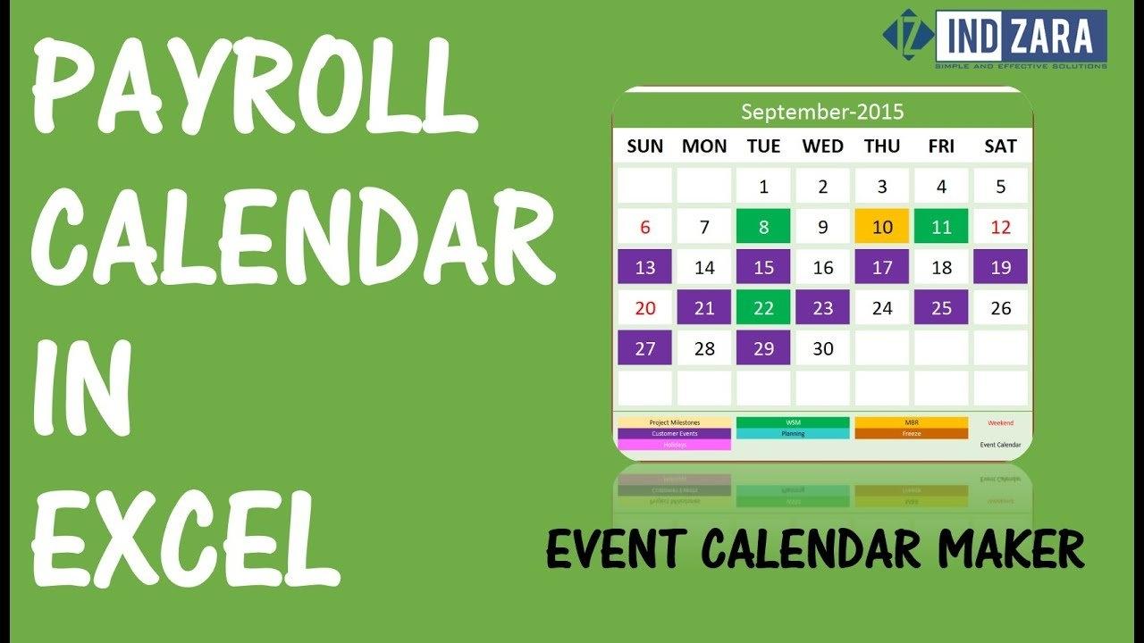 Payroll Calendar Using Event Calendar Maker Excel Template – Youtube 4 Weekly Pay Calendar 2019