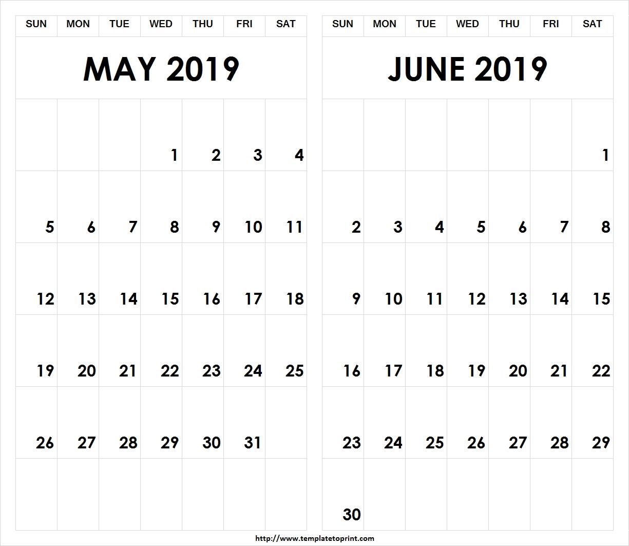 Printable 2019 May June Calendar » Template To Print Calendar 2019 May June