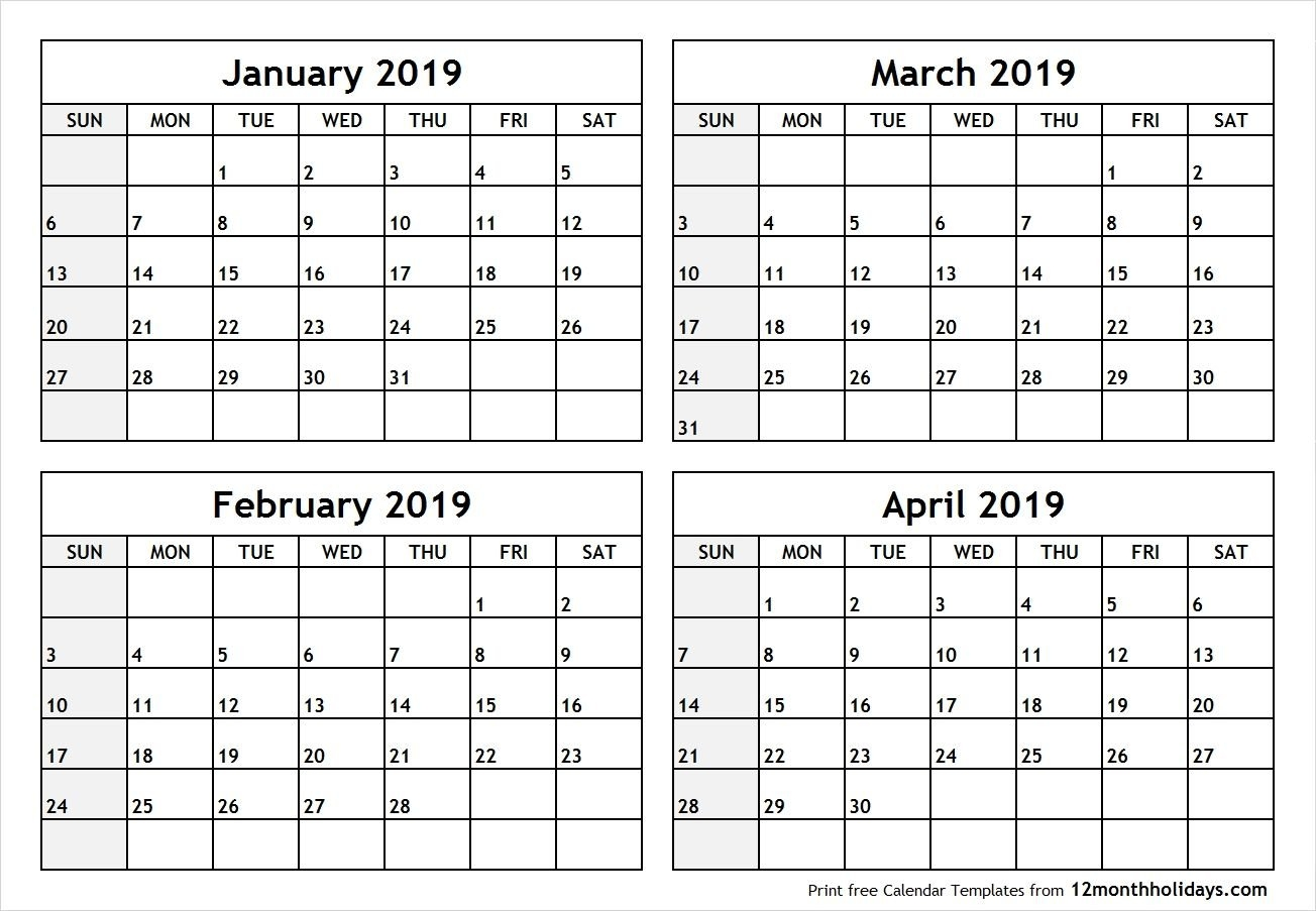Printable Blank Four Month January February March April 2019 Calendar 2019 January To April