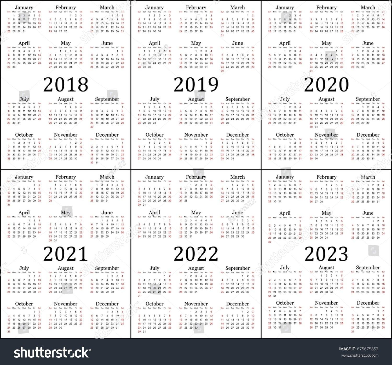 Royalty Free Six Year Calendar – 2018, 2019, 2020,… #675675853 Stock 3 Year Calendar 2019 To 2021 Printable
