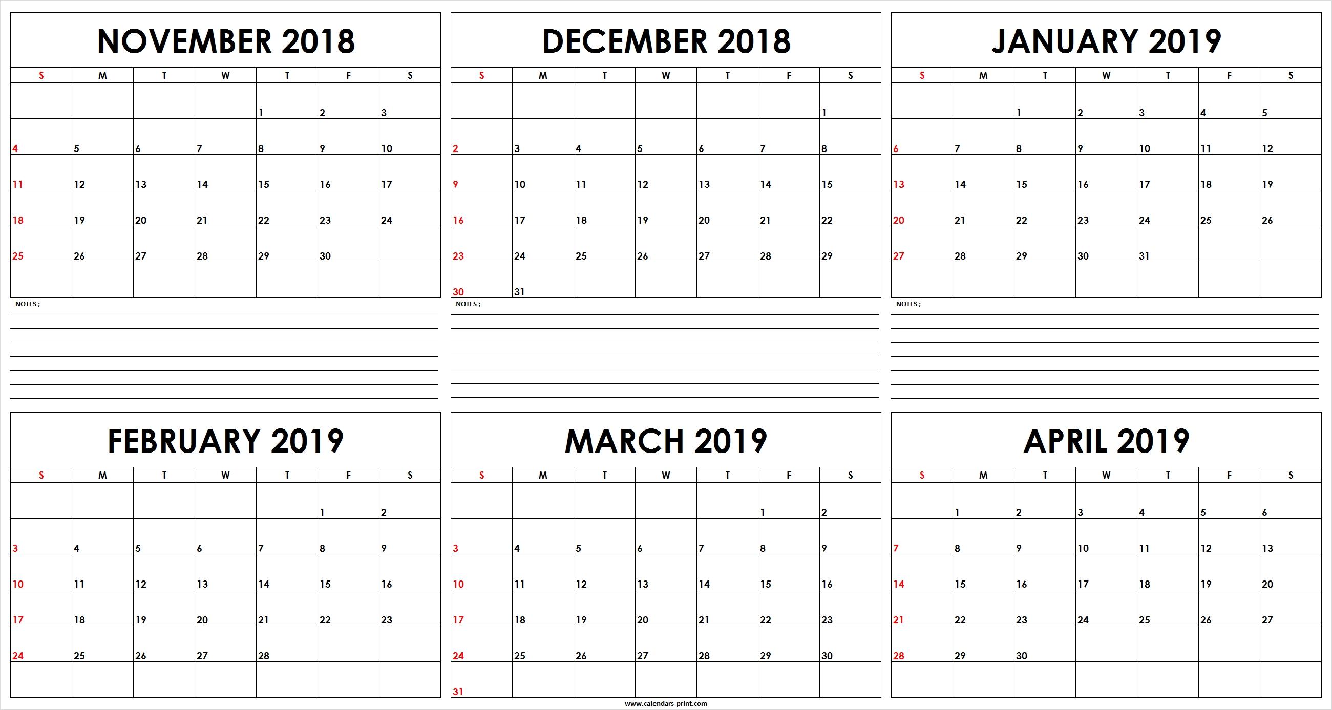 Six Monthly November 2018 To April 2019 Calendar Template   Editable 6 Month Calendar Template 2019
