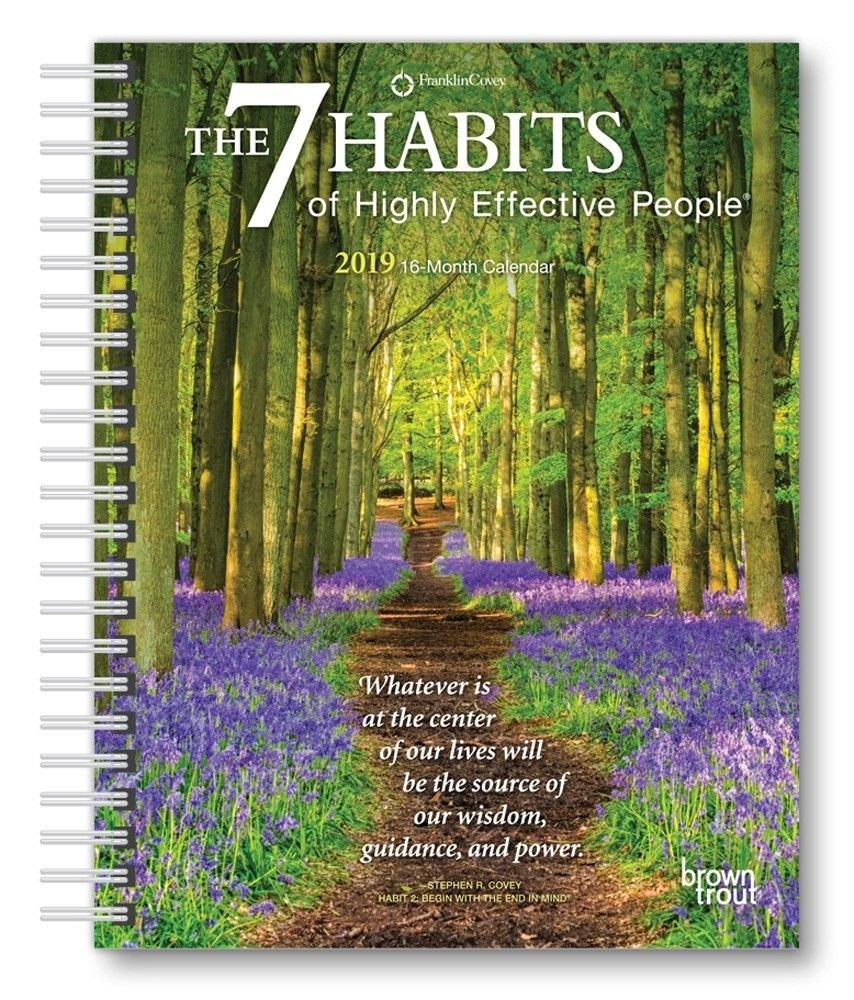 The 7 Habits Of Highly Effective People 2019 6 X 7.75 Inch Weekly 7 Habits Calendar 2019