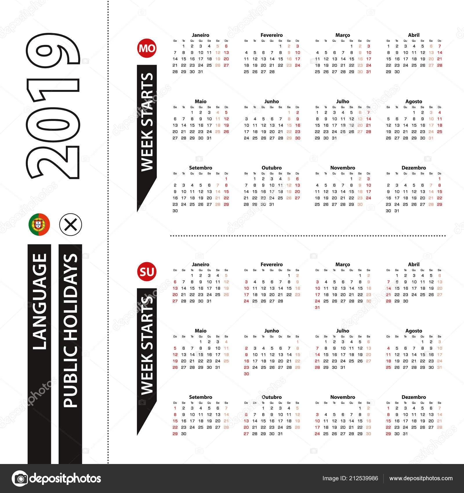 Two Versions 2019 Calendar Portuguese Week Starts Monday Week Starts Calendar 2019 Qu