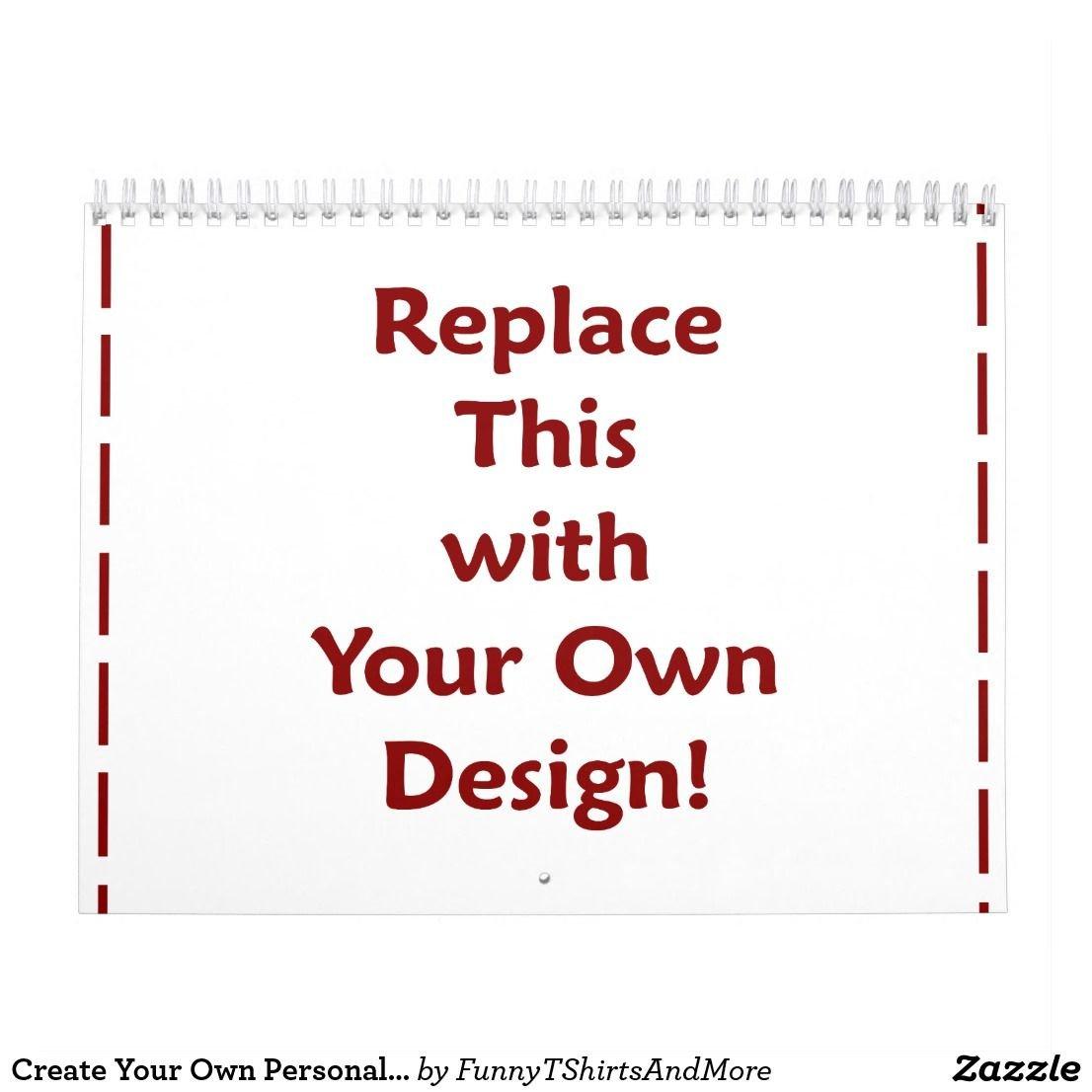 Create Your Own Personalized Custom 2019 Diy Calendar   Zazzle Calendar 2019 Create