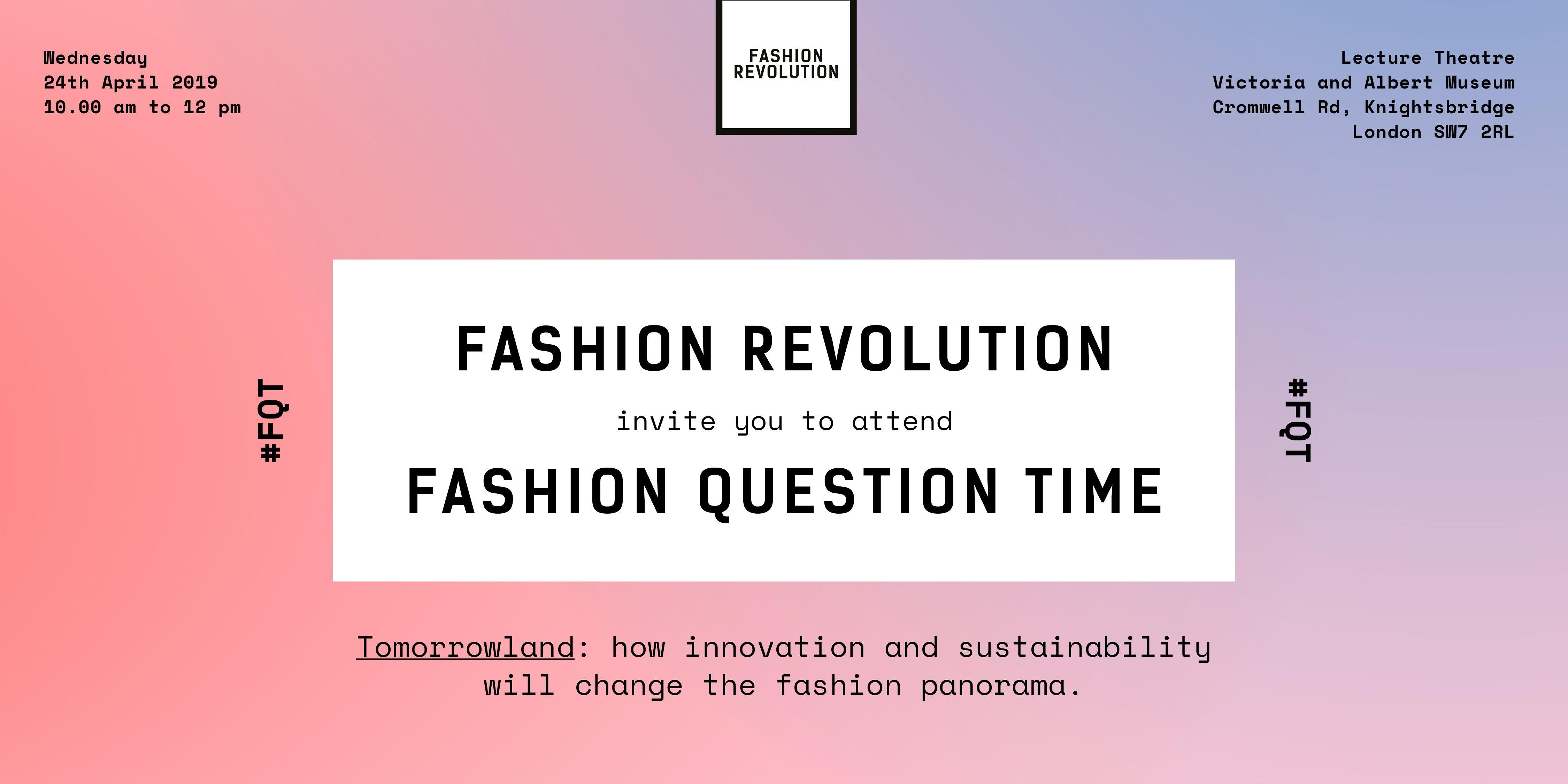 Fashion Question Time At The V&a – Fashion Revolution : Fashion V&a Calendar 2019