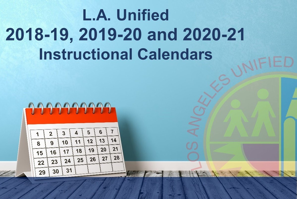 Los Angeles Unified School District Lausd Calendar 2019 20