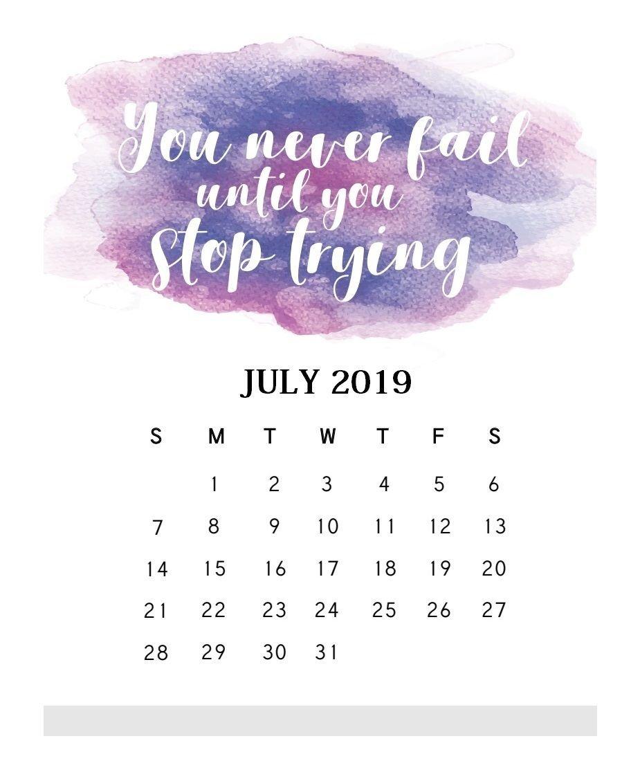 Motivational Quotes July 2019 Calendar   Calendars   Monthly June 7 2019 Calendar