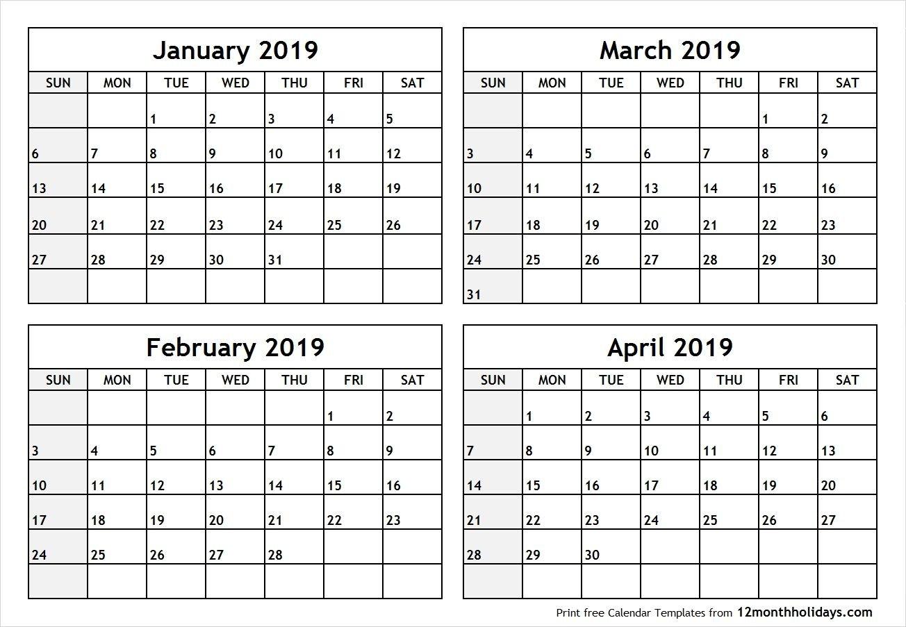 Printable Blank Four Month January February March April 2019 Calendar 2019 Jan Feb