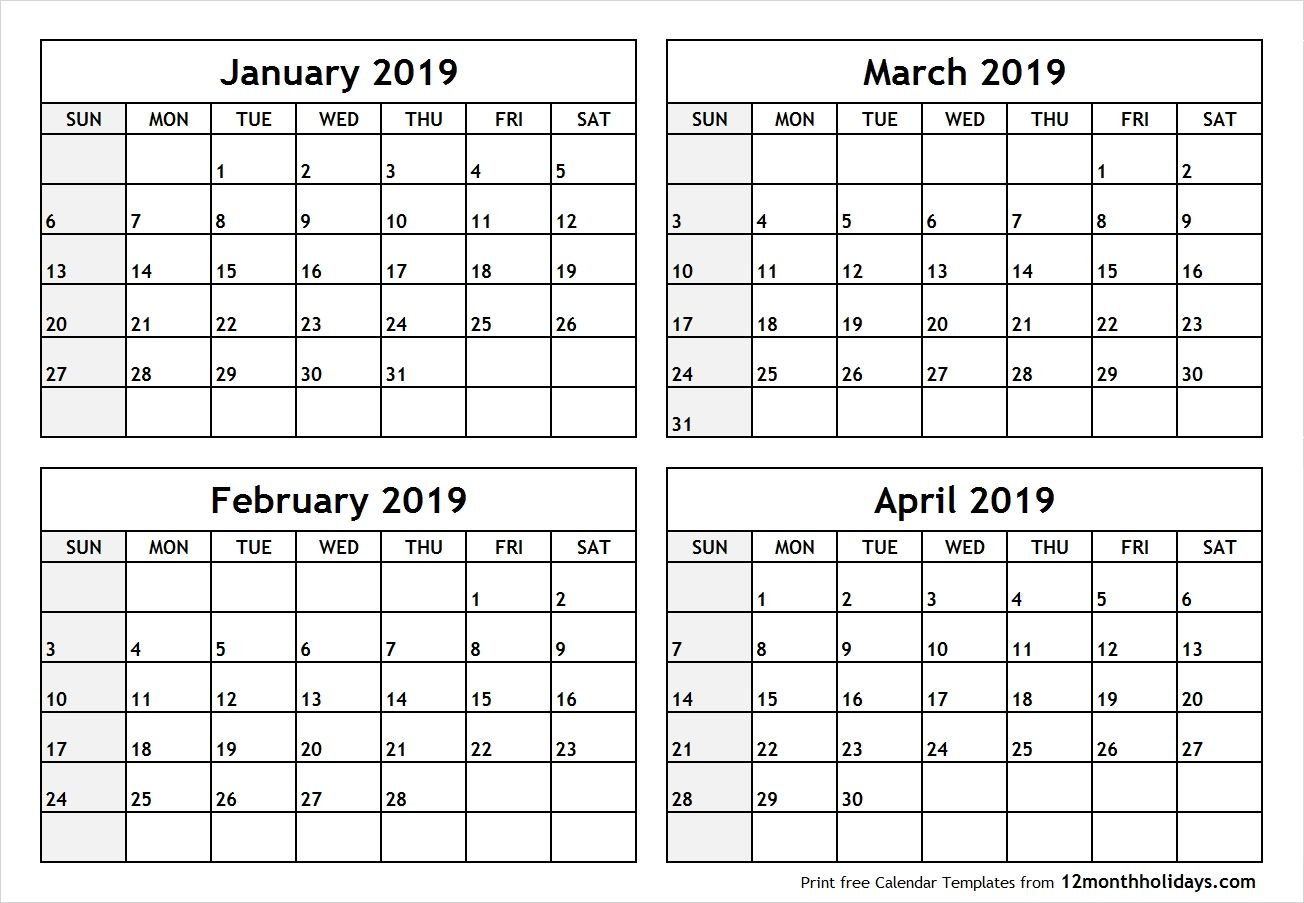 Printable Blank Four Month January February March April 2019 Calendar 2019 January February March