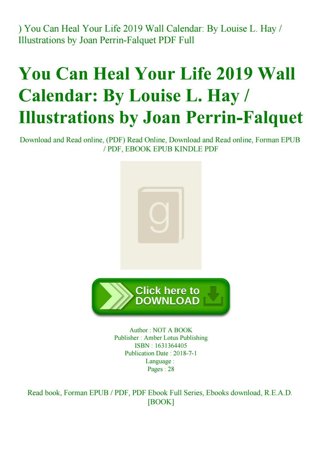 Read) You Can Heal Your Life 2019 Wall Calendarlouise L. Hay Louise L Hay Calendar 2019