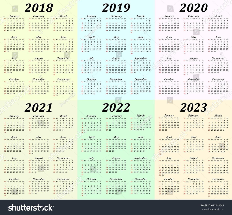 Six Year Calendar 2018 2019 2020 Stock Vector (Royalty Free) 672445648 5 Year Calendar 2019 To 2023 Printable