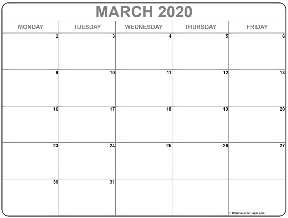 March 2020 Monday Calendar   Monday To Friday In 2020 Blank Free Printable Monday Through Friday