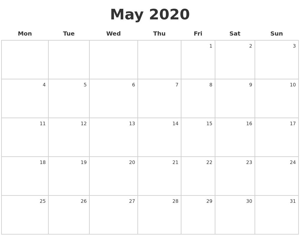 May 2020 Make A Calendar May Calendar Starting On Monday