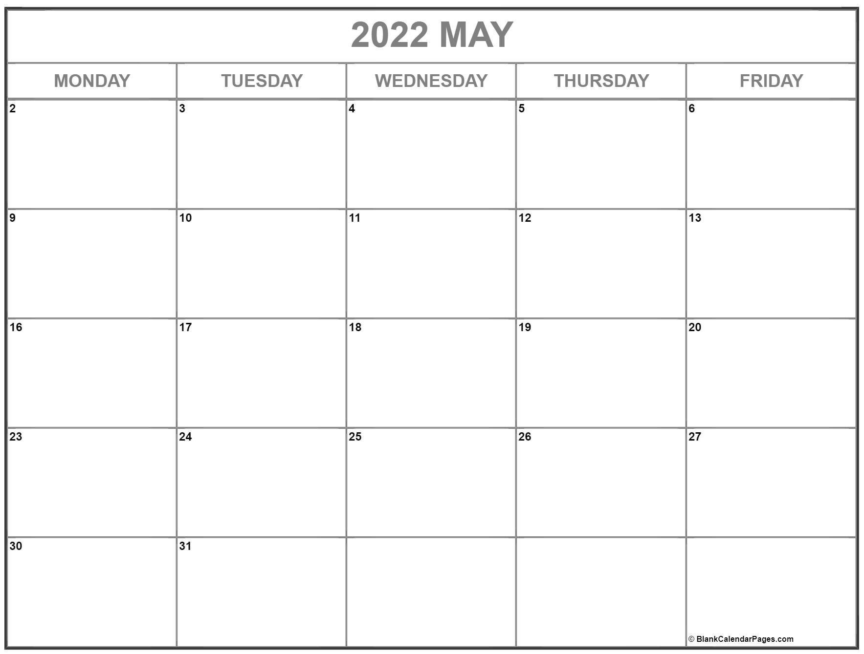 May 2022 Monday Calendar   Monday To Sunday Monday Thru Friday Printable Calendar Free
