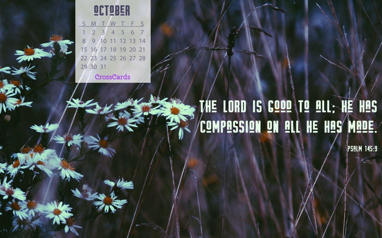October 2017 – Psalm 145:9 Desktop Calendar  Free October Download Crosscards Monthly Calendar For Computer Background