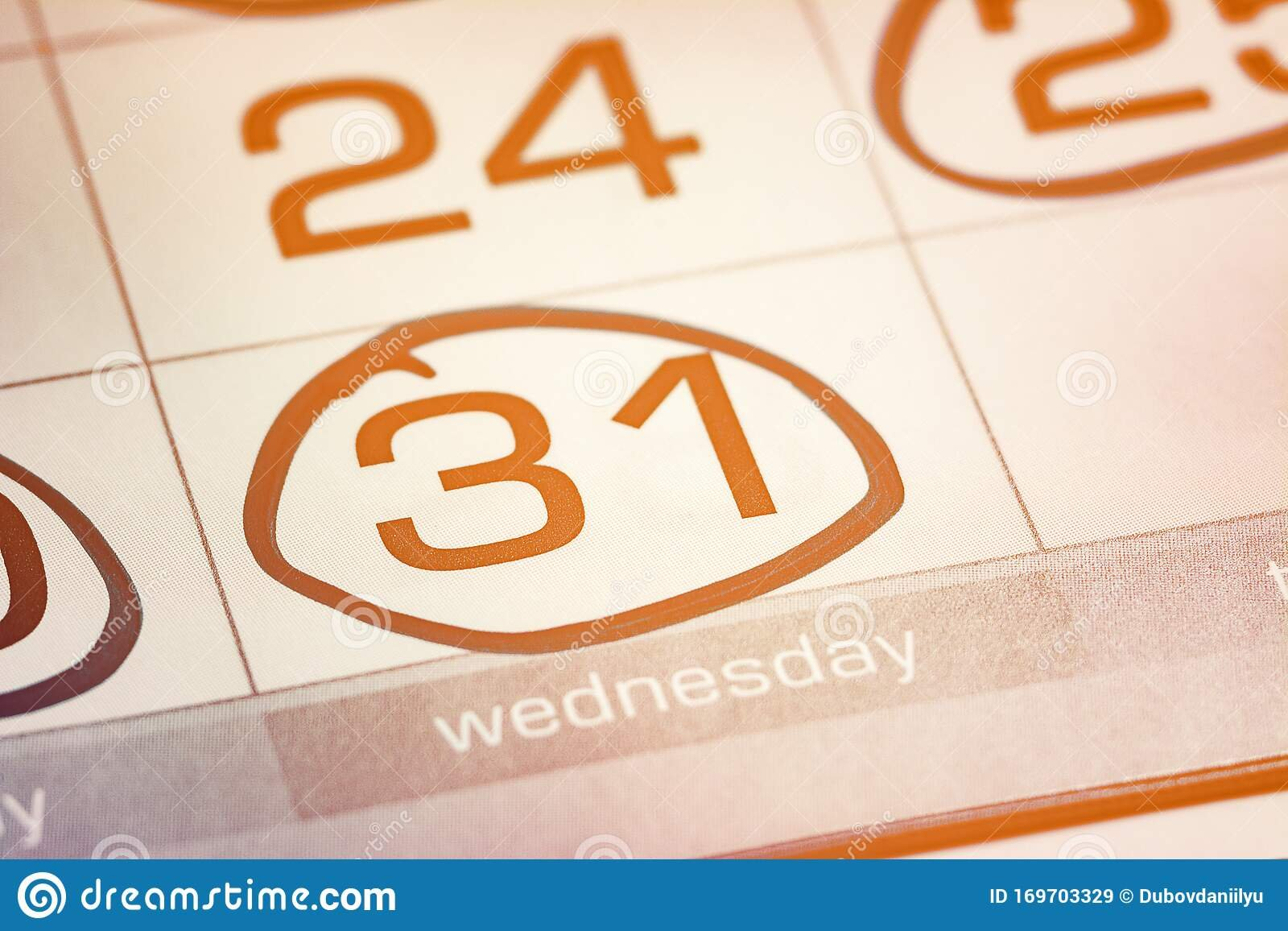 The Thirty First Day Of The Month Highlighted On The Image Of A Calendar With 2Nd Of Month Highlighted