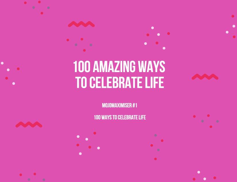 100 Ways To Celebrate Life – Aunty Mojo Calendar I Can Edit Text