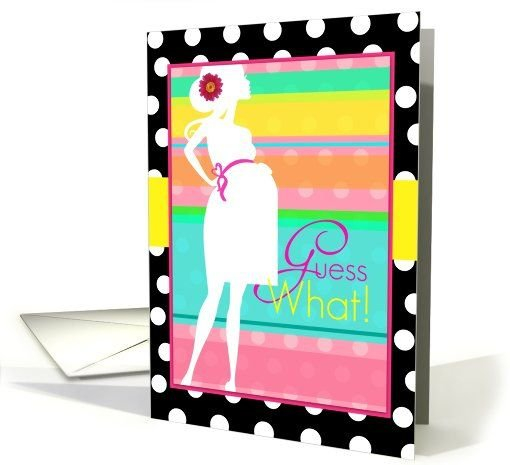 Guess What, That'S Me In 9 Months, I'M Pregnant! Card 4 Month Delivery Guess Date