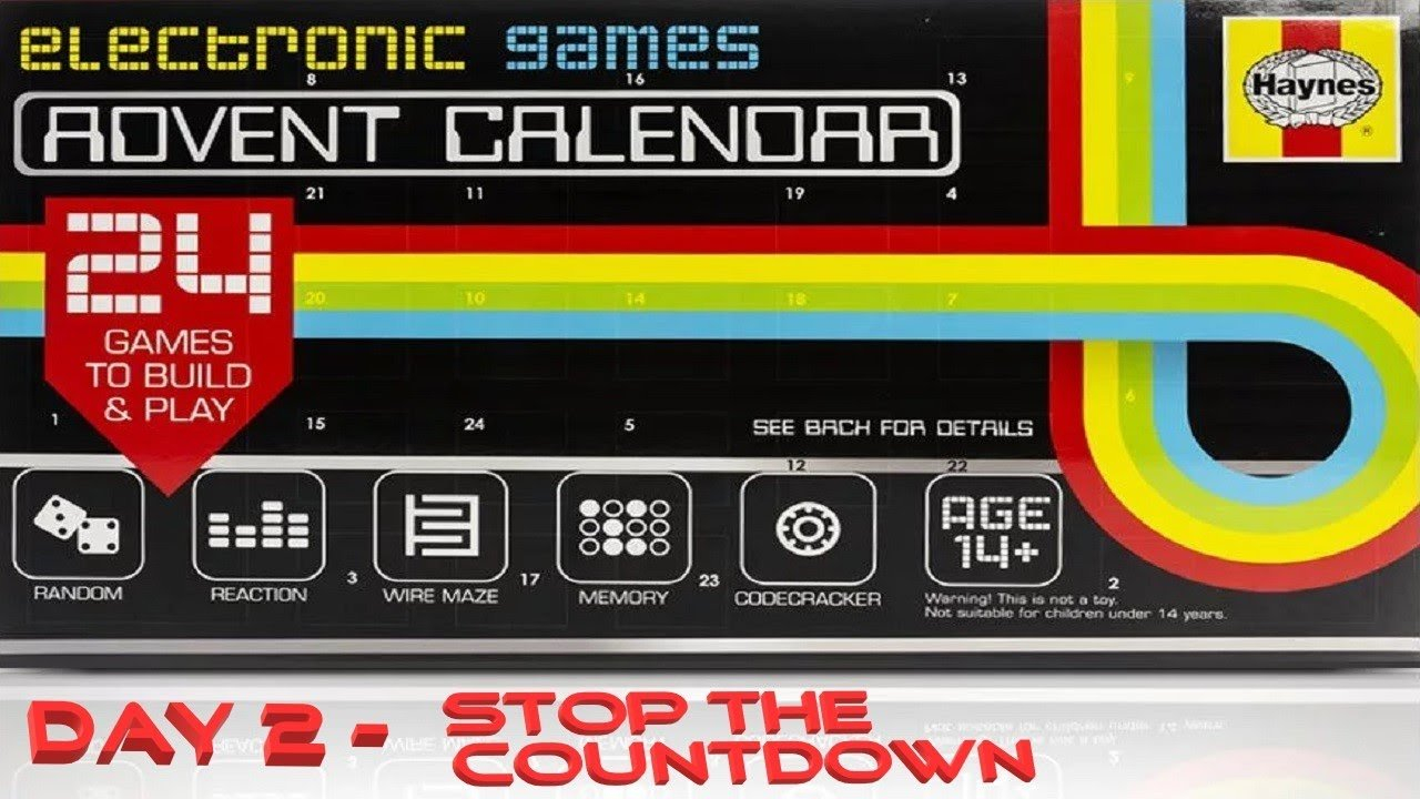 Haynes Electronic Games Advent Calendar Day 2 – Stop The 365 Day Electronic Countdown Calendar
