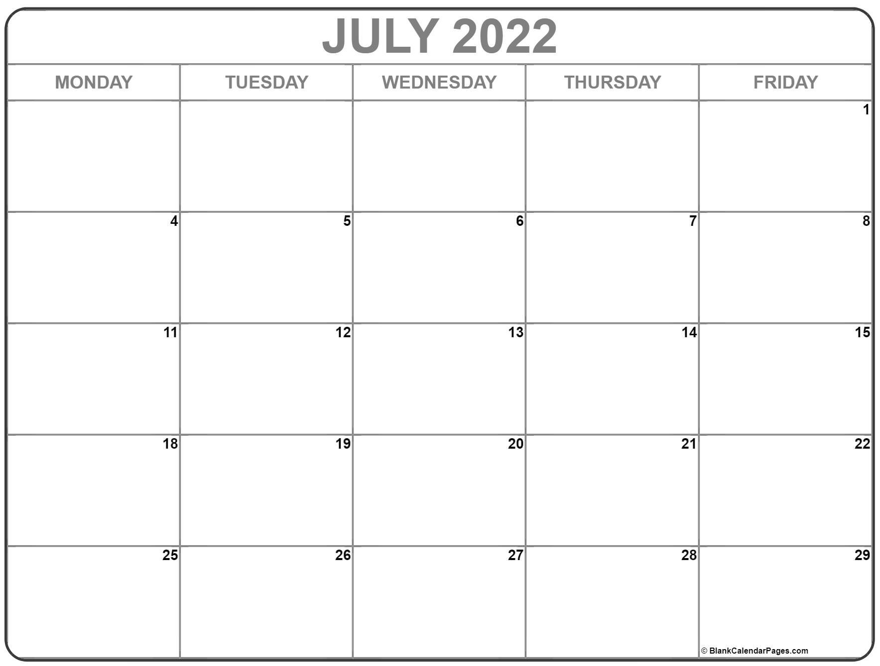 July 2022 Monday Calendar | Monday To Sunday July Calendar With Monday Through Friday Only