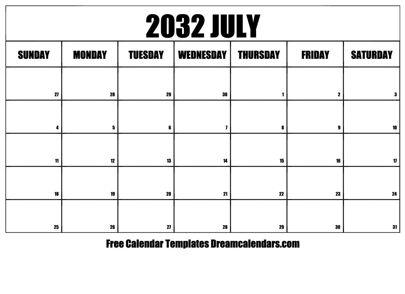 July 2032 Calendar   Free Blank Printable Templates Free Bold Printable Calnder Jully