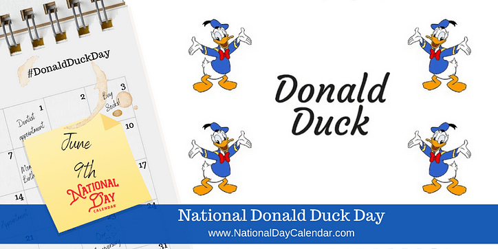 June 9, 2020 – National Donald Duck Day – National Earl June On Call Calendar