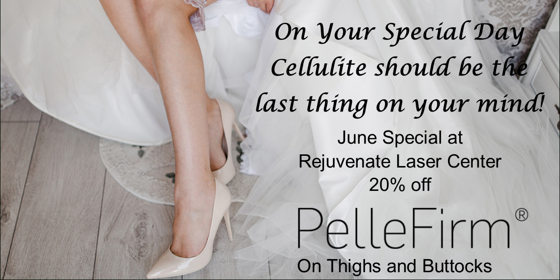 June Specials At Rejuvenate Laser Center! Call Today To June On Call Calendar