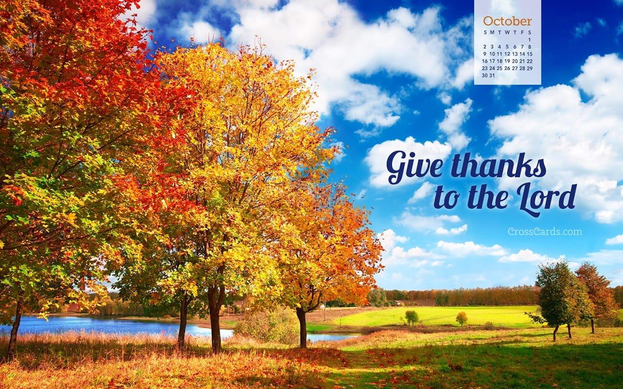 October 2016 – Give Thanks To The Lord Desktop Calendar Crosscards Monthly Calendar For Desktop